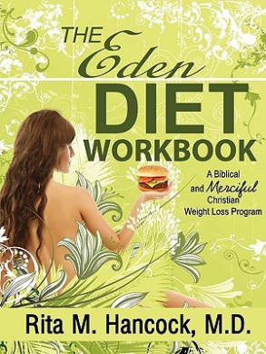 The Eden Diet Workbook: You Can Eat Treats, Enjoy Your Food, and Lose Weight