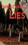 Impeccable Lies