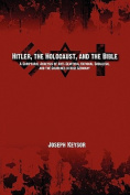 Hitler, the Holocaust, and the Bible