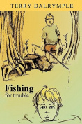 Fishing for Trouble