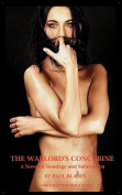 The Warlord's Concubine- A Novel of Bondage and Submission