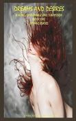 Dreams and Desires Book One