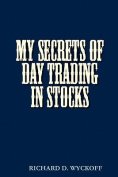 My Secrets of Day Trading in Stocks