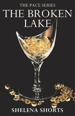 The Broken Lake: The Pace Series, Book 2