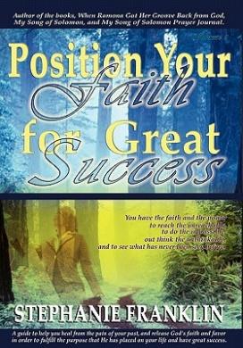 Position Your Faith for Great Success