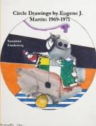 Circle Drawings by Eugene J. Martin