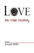 Love and Other Collisions
