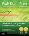 Pmp Exam Prep Questions, Answers, & Explanations  : 1000+ Pmp Practice Questions with Detailed Solutions