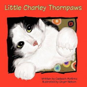 Little Charley Thornpaws