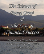 The Science of Being Great & The Law of Financial Success