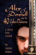 Alex O'Donnell and the 40 CyberThieves