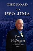 The Road to Iwo Jima