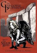 The Gargoyle Prophecies, Part I, The Savior Rises