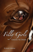Filly Girls: Chasing the Dream