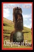 Offspring of EOS