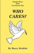 Who Cares? Simple Ways You Can Reach Out