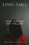 The Value of Valor