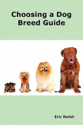 Choosing a Dog Breed Guide