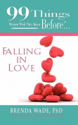 99 Things Women Wish They Knew Before... Falling in Love