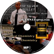 The Silver Bullet Audio MCAT & GAMSAT Science Review MP3 [Audio]