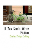 If You Don't Write Fiction