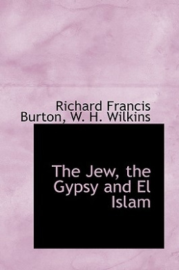 The Jew, the Gypsy and El Islam