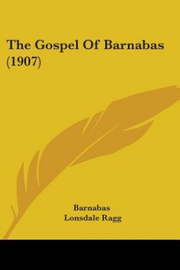 The Gospel of Barnabas (1907)