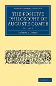 The Positive Philosophy of Auguste Comte 2 Volume Paperback Set