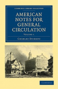 American Notes for General Circulation 2 Volume Paperback Set