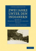 Zwei Jahre Unter Den Indianern 2 Volume Paperback Set