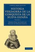 Historia Verdadera De La Conquista De La Nueva Espana
