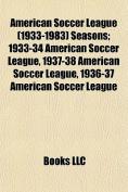 American Soccer League (1933-1983) Seasons
