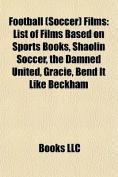 Football (Soccer) Films (Study Guide)