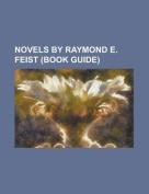 Novels by Raymond E. Feist (Study Guide)