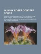 Guns N' Roses Concert Tours
