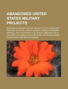 Abandoned United States Military Projects