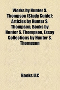 Works by Hunter S. Thompson (Study Guide)