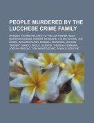 People Murdered by the Lucchese Crime Family