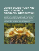 United States Track and Field Athletics Biography Introduction