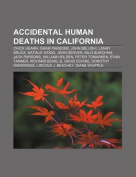 Accidental Human Deaths in California