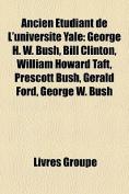 Ancien Etudiant de L'Universite Yale [FRE]