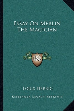 Essay on Merlin the Magician
