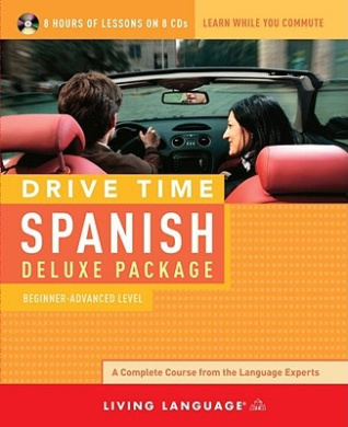 Spanish: Deluxe Package: Beginner - Advanced (Drive Time CD S.)