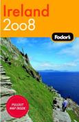Fodor's Ireland: 2008