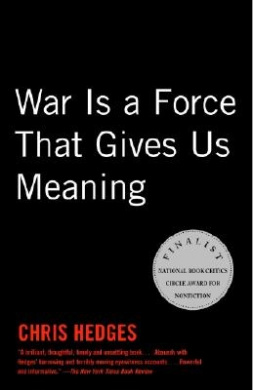 War is a Froce That Gives Us Meanin