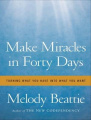 Make Miracles in Forty Days [Audio]