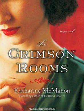 The Crimson Rooms: A Novel