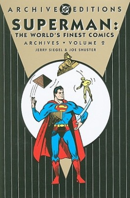 Superman: The World's Finest Comics Archives, Volume 2 (DC Archive Editions (Hardcover))