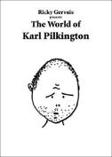 Ricky Gervais Presents the World of Karl Pilkington