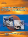 Materials and Procedures for Today S Dental Assistant